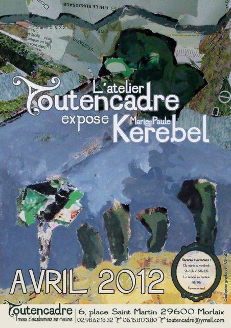 à Morlaix - Marie Paule KEREBEL expose tout le mois d'Avril 2012 dans ACTUALITE DES ARTISTES 542094_280193752058651_100002040865074_660826_948803432_n