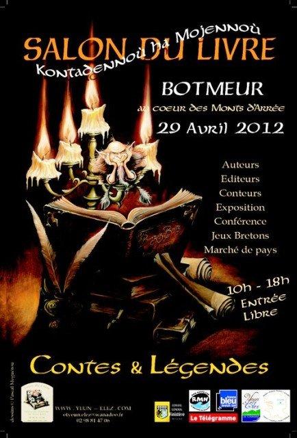 seconde édition du salon du livre sur les Contes et légendes à Botmeur le dimanche 29 avril 2012. dans ACTUALITE DES ARTISTES affichepetite-SALON-LIVRE-BOTMEUR-2012