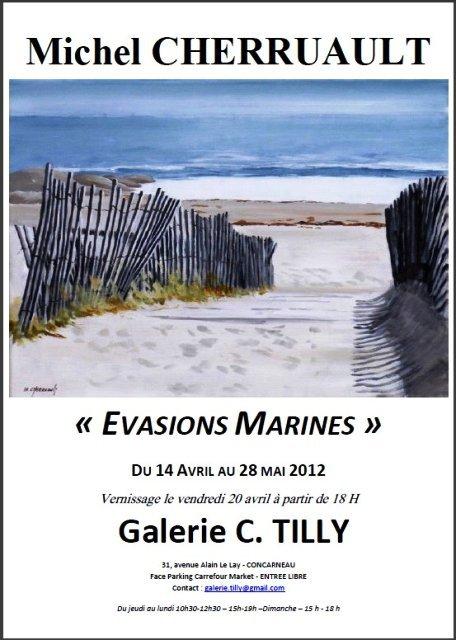 à Concarneau - Michel CHERRUAULT Expose du 14 avril au 28 mai 2012 dans ACTUALITE DES ARTISTES 550084_381039455262877_157673004266191_1189550_969348786_n