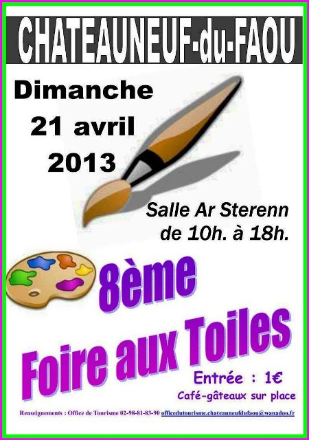 à CHATEAUNEUF-DU-FAOU - 8ème Foire aux Toiles - dimanche 21 avril 2013 dans ACTUALITE DES ARTISTES capt__h114318_001