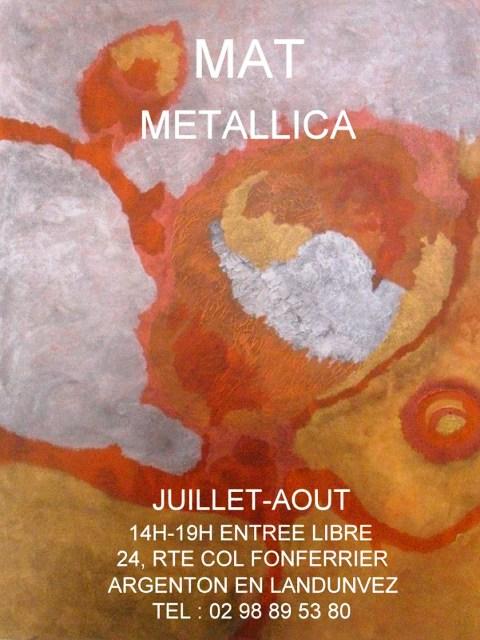à LANDUNVEZ - Exposition Juillet et août 2013 - Atelier du Ti-Fourn - MAT Metallica dans LANDEDA affiche-mat-ete-2013