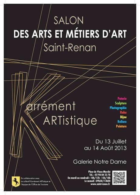 à Saint Renan - Salon des Arts et Métier d'Art - du 13 juillet au 14 août 2013 dans AGENDA 1044207_140323956170977_924507333_n1
