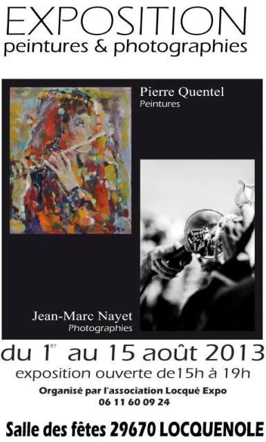 à LOCQUENOLE - Exposition Peintures et Photographie - Pierre QUENTEL et Jean-Marc NAYET - du 1er au 15 août 2013 dans AGENDA 2013-loquenole-1-15-aout