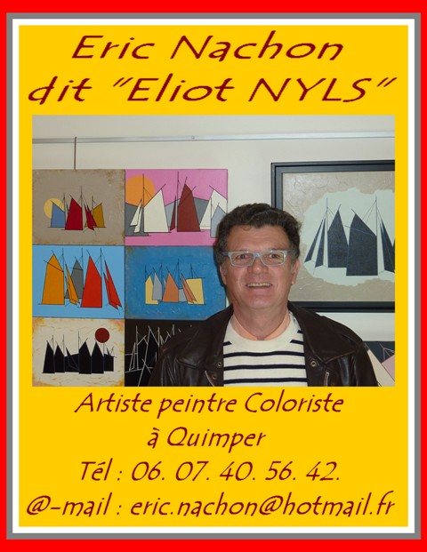 eric nachon dit eliot nyls at artistes du finist re les arts au bout du monde. Black Bedroom Furniture Sets. Home Design Ideas