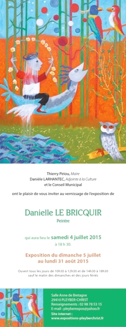 SALLE ANNE DE BRETAGNE - PLEYBER- CHRIST - invitation  au  vernissage de l'exposition de Danielle LE BRICQUIR
